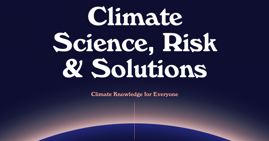 """Climate Science, Risk and Solutions"" tells the story of climate change though quizzes, interactive graphics, narration, and videos."